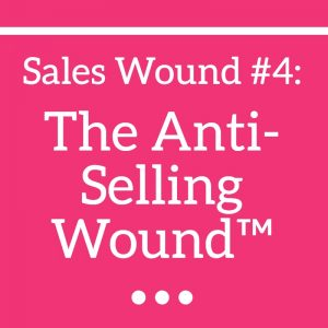 Anti-Selling Wound™