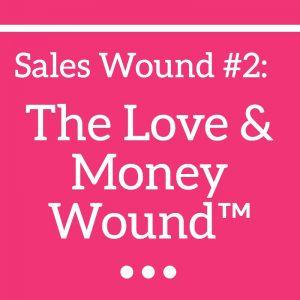 Love & Money Wound™