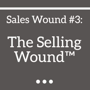 Selling Wound™
